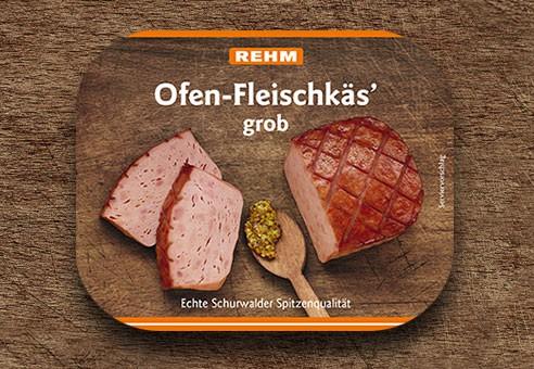 Ofen-Fleischkäs' grob